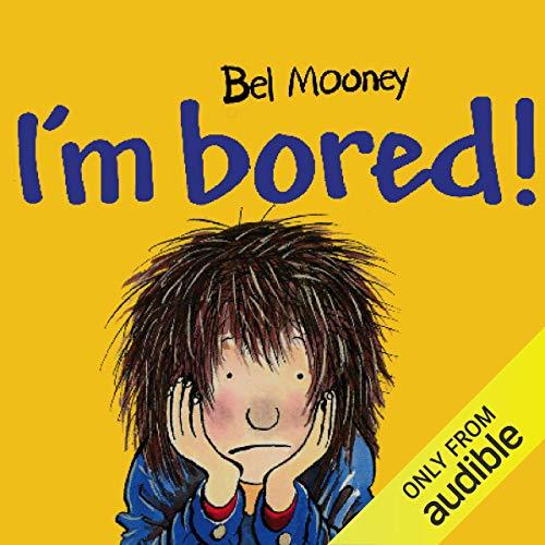 I'm Bored! audiobook cover art