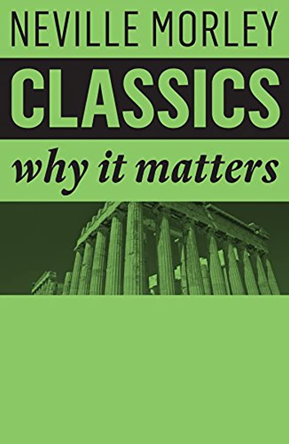 雷雨伝記評価Classics: Why It Matters (English Edition)