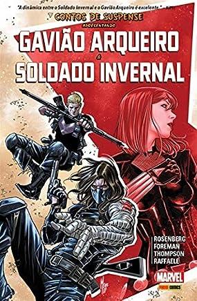 Gavião Arqueiro e Soldado Invernal - Volume 1