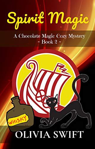 Book: Spirit Magic - A Chocolate Magic Cozy Mystery by Olivia Swift