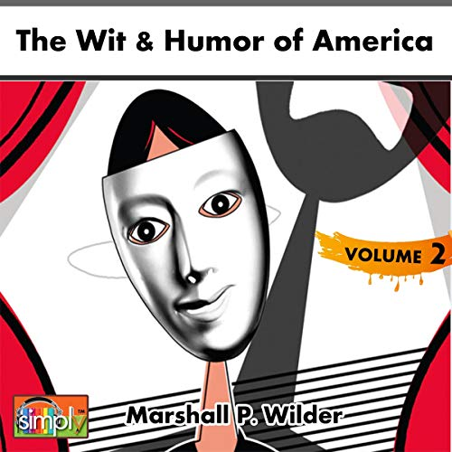 The Wit & Humor of America. Vol 2 audiobook cover art