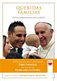 Queridas Familias (Papa Francisco)