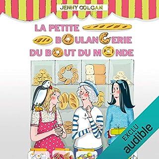 La petite boulangerie du bout du monde     La petite boulangerie 1              De :                                                                                                                                 Jenny Colgan                               Lu par :                                                                                                                                 Christel Touret                      Durée : 14 h     33 notations     Global 4,1