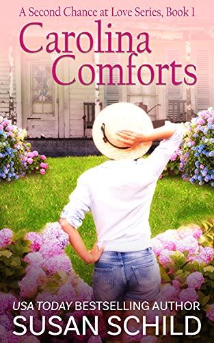Carolina Comforts: A Second Chance at Love Series (Book 1)