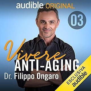 I quattro fondamenti di una vita sana     Vivere anti-aging - proteggere il tuo futuro 3              Di:                                                                                                                                 Filippo Ongaro                               Letto da:                                                                                                                                 Filippo Ongaro                      Durata:  23 min     68 recensioni     Totali 4,8