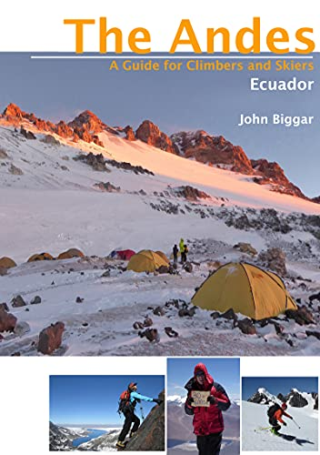 Ecuador: The Andes - A Guide for Climbers and Skiers (English Edition)