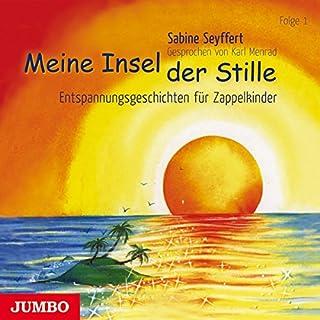 Meine Insel der Stille 1     Entspannungsgeschichten für Zappelkinder              Autor:                                                                                                                                 Sabine Seyffert                               Sprecher:                                                                                                                                 Karl Menrad                      Spieldauer: 1 Std.     3 Bewertungen     Gesamt 5,0