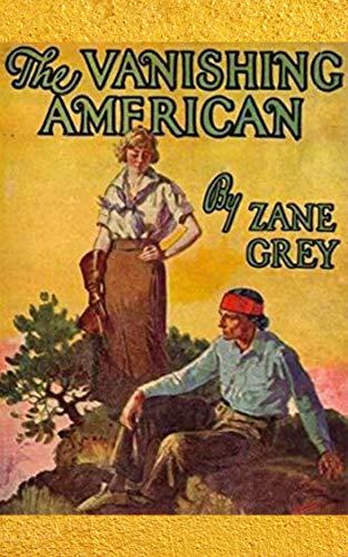The Vanishing American (English Edition)