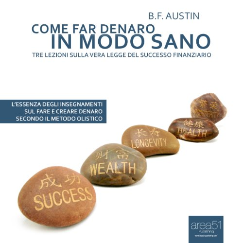 Come far denaro in modo sano [How to Make Money] cover art