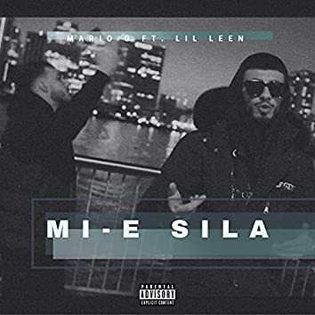 Mi-e Sila (feat. Lil Leen)