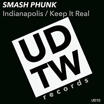 Indianapolis / Keep It Real