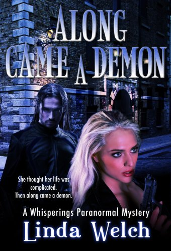 Book: Along Came a Demon (Whisperings Paranormal Mystery) by Linda Welch