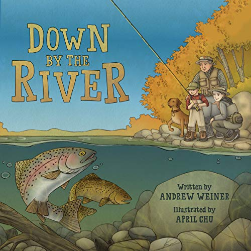 Down by the River Audiobook By Andrew Weiner cover art