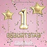 1. Geburtstag: Gästebuch zum Eintragen - schöne Erinnerung an den 1. Geburtstag im Format: ca. 21 x 21 cm, mit 100 Seiten für Glückwünsche, Grüße, ... Geburtstagsgäste, Cover: Zahlen Ballons rosa