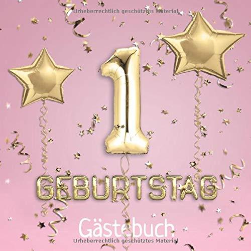 1. Geburtstag: Gästebuch zum Eintragen - schöne Erinnerung an den 1. Geburtstag im Format: ca. 21...