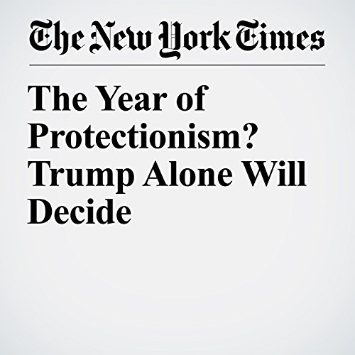 The Year of Protectionism? Trump Alone Will Decide copertina