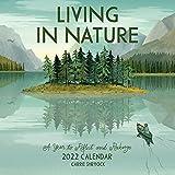 Living in Nature Wall Calendar 2022
