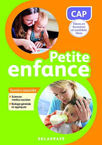 Savoirs associés s1, s2 CAP petite enfance : Livre de l'élève