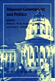 Missouri Government and Politics: Revised and Enlarged Edition