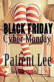 Black Friday/Cyber Monday (English Edition)