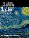 The Origin and Nature of Life on Earth: The Emergence of the Fourth Geosphere - Eric Smith