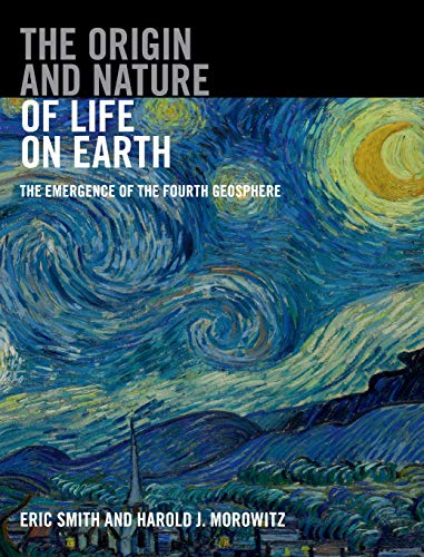 The Origin and Nature of Life on Earth:...