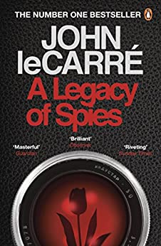 A Legacy of Spies by [John le Carré]