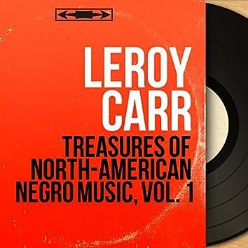Treasures of North-American Negro Music, Vol. 1 (feat. Scrapper Blackwell) [Mono Version]