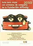 Guía para viajar con animales de compañía 2010 (Fuera de colección)