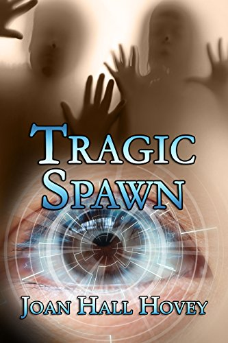 Book: Tragic Spawn by Joan Hall Hovey