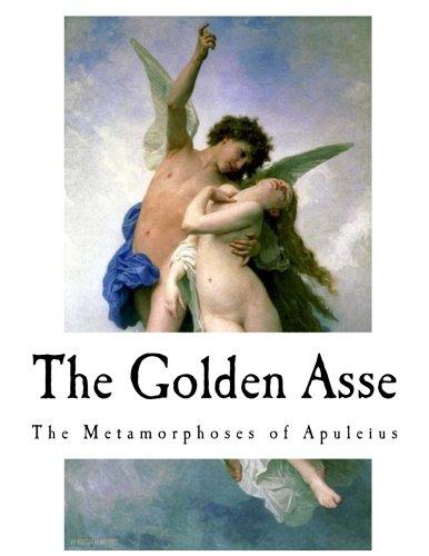 The Golden Asse: The Metamorphoses of Apuleius