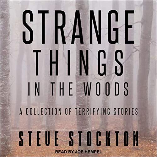Strange Things in the Woods Titelbild