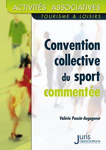 Convention collective nationale du sport commenté - 1ère éd.: Activités associatives