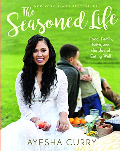 Compare Textbook Prices for The Seasoned Life: Food, Family, Faith, and the Joy of Eating Well Tastes  ISBN 9780316316330 by Curry, Ayesha