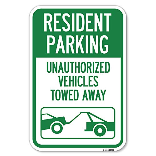 """Tow Away Sign Resident Parking - Unauthorized Vehicles Towed Away (with Car Tow Graphic) 