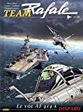 Team Rafale, Tome 10 - Le vol AF 414 a disparu