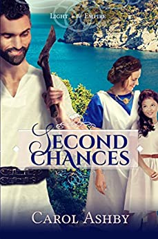 Second Chances (Light in the Empire) by [Carol Ashby]