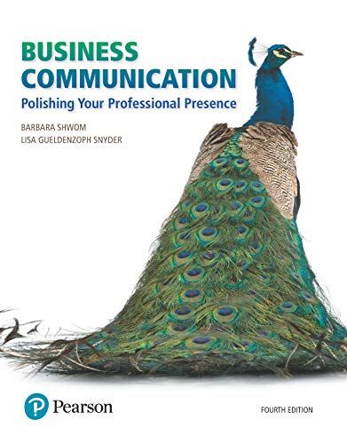 Business Communication: Polishing Your Professional Presence (What's New in Business Communication)
