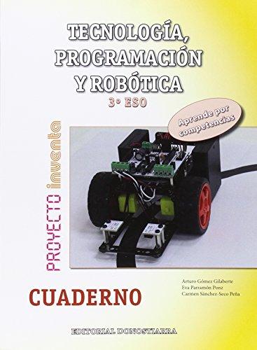 Tecnología, Programación y Robótica 3º ESO - Cuaderno - Proyecto INVENTA - 9788470635137