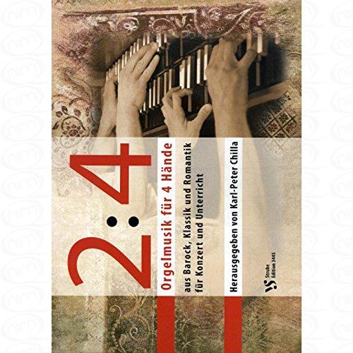 2 : 4 Orgelmusik fuer 4 Haende - arrangiert für Orgel - Klavier 4händig [Noten/Sheetmusic]