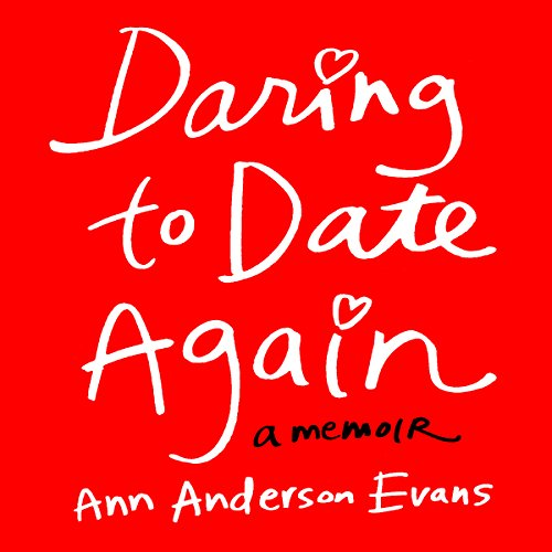 Daring to Date Again audiobook cover art