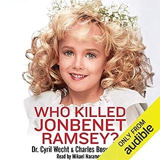 Who Killed JonBenet Ramsey? audiobook cover art