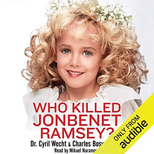 Who Killed JonBenet Ramsey? cover art