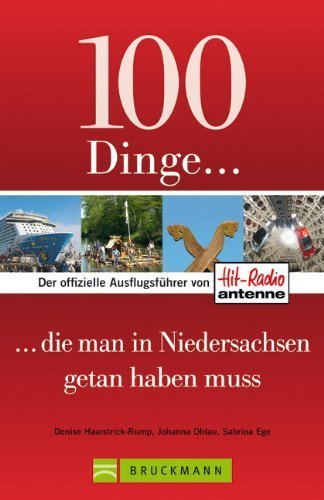 100 Dinge, die man in Niedersachsen getan haben muss by Imported by Yulo inc.(1905-07-06)