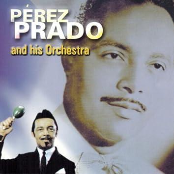 Pérez Prado And His Orchestra