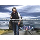 "ON THE ROAD 2015-2016 ""Journey of a Songwriter""(完全生産限定盤) [DVD]"