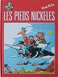Les Pieds Nickelés , Intégrale - Les Pieds Nickelés Filoutent, Les Pieds Nickelés Ont De La Chance, Les Pieds Nickelés Sportifs