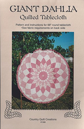 Giant Dahlia Quilted Tablecloth Pattern