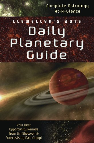 Llewellyn's 2015 Daily Planetary Guide: Complete Astrology At-A-Glance