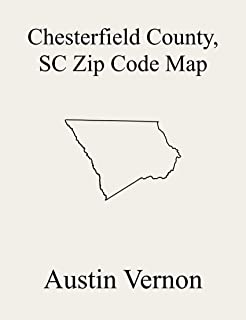 Chesterfield County, South Carolina Zip Code Map: Includes Cheraw, McBee, Pageland, Chesterfield, Mount Croghan, Jefferson, and Patrick